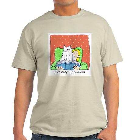 Cat Duty: Bookmark Light T-Shirt