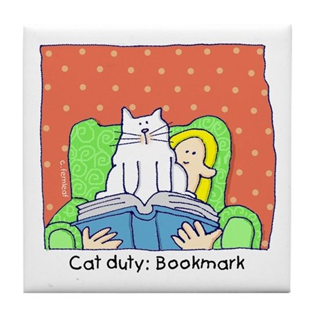 Cat Duty: Bookmark Tile Coaster