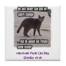National Feral Cat Day Tile Coaster