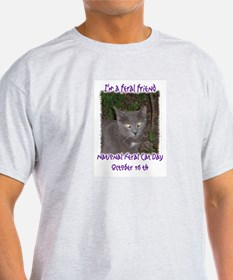 National Feral Cat Day 2 T-Shirt