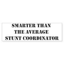 Average stunt coordinator Bumper Bumper Sticker