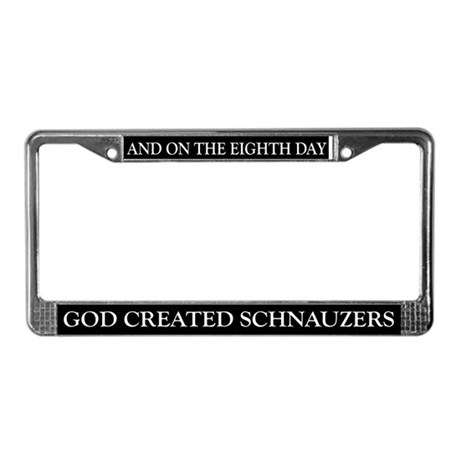 8TH DAY Schnauzers License Plate Frame