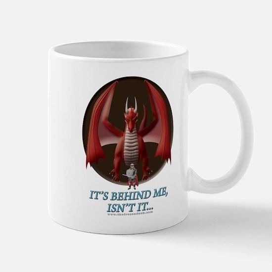It's Behind Me ... Mug