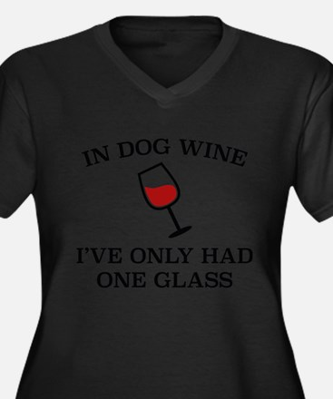 In Dog Wine Plus Size T-Shirt