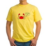 IS IT FRIDAY YET? Yellow T-Shirt