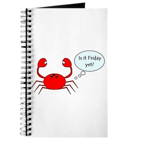 IS IT FRIDAY YET? Journal