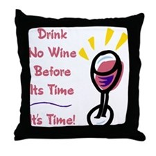 Time to Drink Wine Throw Pillow
