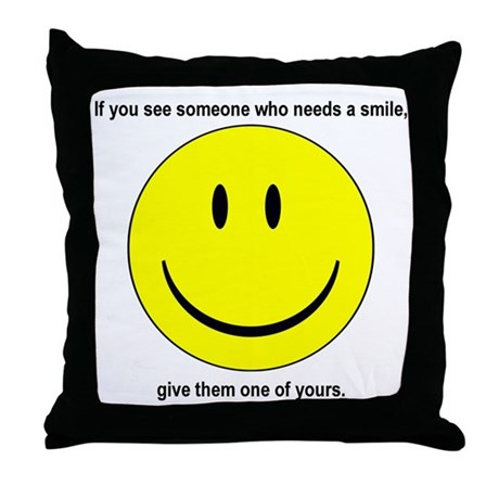 Give Someone a Smile - Throw Pillow