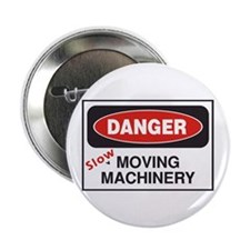 """Danger Slow Moving 2.25"""" Button"""