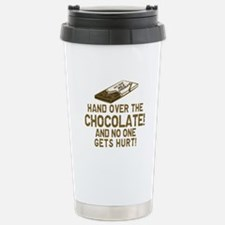 Hand over the CHOCOLATE! Travel Mug