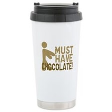 Must Have CHOCOLATE! Zombie Travel Mug