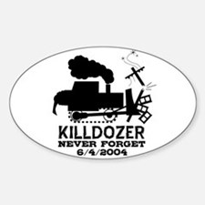 Killdozer Never Forget Oval Decal