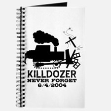 Killdozer Never Forget Journal