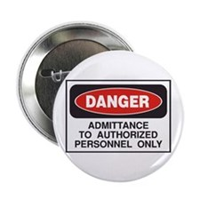 """Authorized personnel only 2.25"""" Button"""