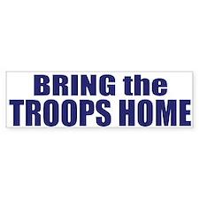 Bring the Troops Home Bumper Bumper Sticker