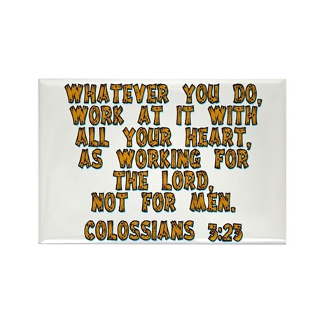 Colossians 3:23 Rectangle Magnet