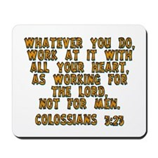 Colossians 3:23 Mousepad