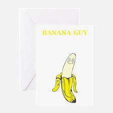 Bannana Guy Greeting Card