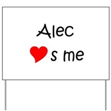 Alec Yard Sign