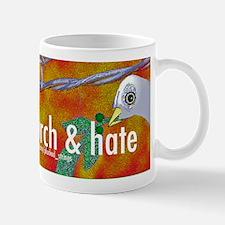 Separate Church and Hate Mug