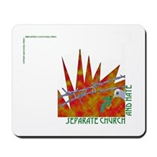 Separation of Church and Hate Mousepad