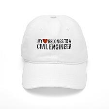 My Heart Belongs to a Civil Engineer Baseball Cap