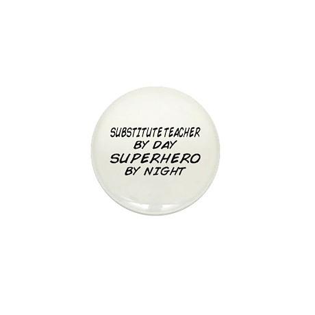 Substitute Teacher Superhero by Night Mini Button