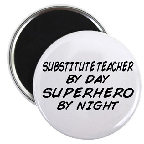 Substitute Teacher Superhero by Night Magnet
