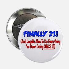"Finally 21 (BLUE) 2.25"" Button"
