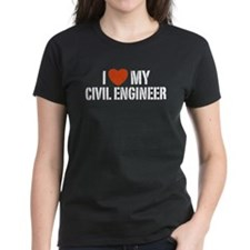 I Love My Civil Engineer Tee