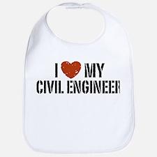 I Love My Civil Engineer Bib
