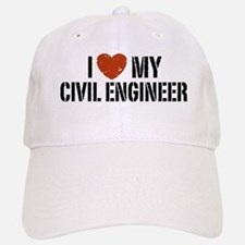 I Love My Civil Engineer Baseball Baseball Cap