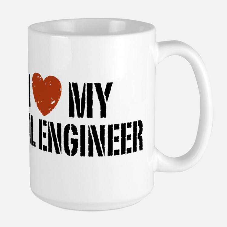 I Love My Civil Engineer Large Mug