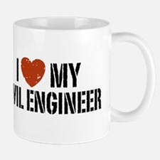 I Love My Civil Engineer Mug