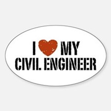 I Love My Civil Engineer Oval Decal