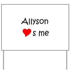 Allyson Yard Sign