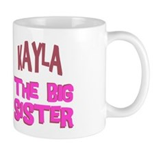 Kayla - The Big Sister Mug