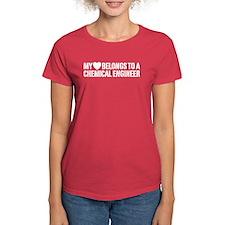 My Heart Belongs to a Chemical Engineer Tee