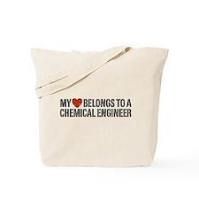 My Heart Belongs to a Chemical Engineer Tote Bag