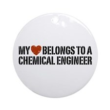 My Heart Belongs to a Chemical Engineer Ornament (