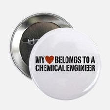 "My Heart Belongs to a Chemical Engineer 2.25"" Butt"