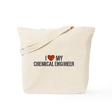 I Love My Chemical Engineer Tote Bag