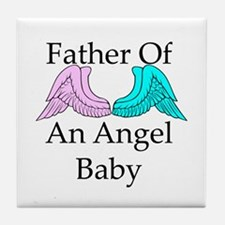 Father of an Angel Baby Tile Coaster
