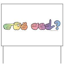 Got ASL? Pastel Yard Sign