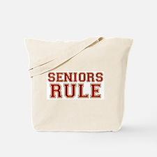 Seniors Rule Tote Bag