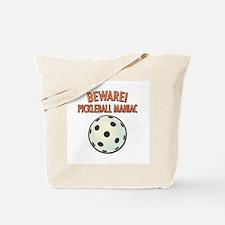 Beware! Pickleball Maniac Tote Bag
