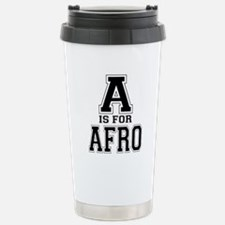 A is for Afro Stainless Steel Travel Mug