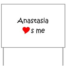 Anastasia Yard Sign