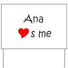 Ana Yard Sign