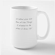 Didn't want to be wrinkled Mug